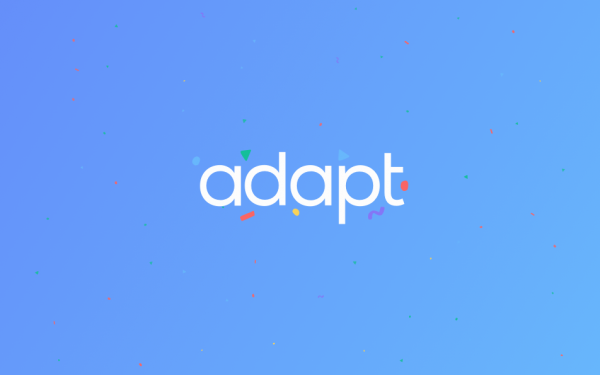 Introducing Adapt